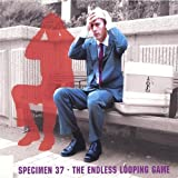 The Endless Looping Game by Specimen 37 (2004-05-03)
