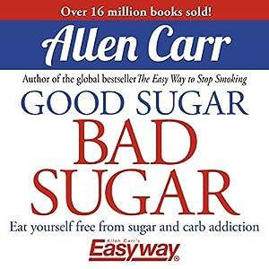 Good Sugar Bad Sugar Audiobook