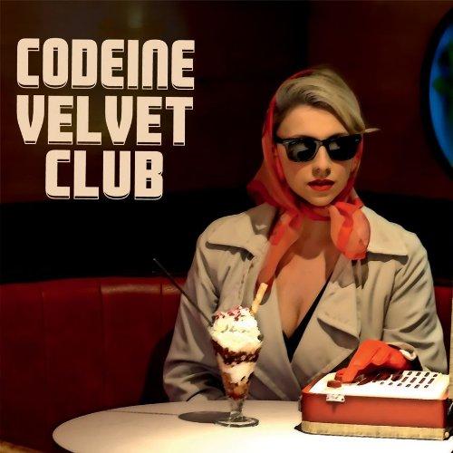 Codeine Velvet Club (Dig)