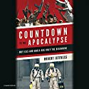 Countdown to the Apocalypse: Why ISIS and Ebola Are Only the Beginning (       UNABRIDGED) by Robert Jeffress Narrated by Steve Gibbons