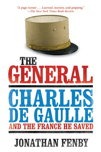 Charles De Gaulle and the France He Saved