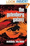 The Gutenberg Galaxy: The Making of T...