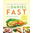 The Ultimate Guide to the Daniel Fast (       UNABRIDGED) by Kristen Feola Narrated by Connie Wetzell