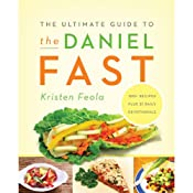 The Ultimate Guide to the Daniel Fast | [Kristen Feola]