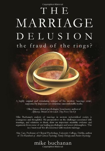 THE MARRIAGE DELUSION - the fraud of the rings?: Mike Buchanan: 9780955878459: Amazon.com: Books