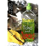 Diapers, Dishes and Demons ~ Kelly McClymer