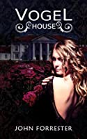 Vogel House [Kindle Edition]