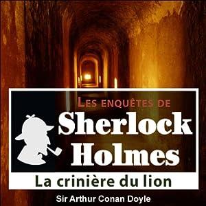 La crinière du lion (Les enquêtes de Sherlock Holmes 51) | Livre audio
