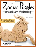 img - for Zodiac Puzzles for Scroll Saw Woodworking: 30 Projects from the Eastern and Western Calendars (Scroll Saw Woodworking & Crafts Book) book / textbook / text book