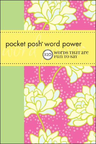 Sale alerts for Andrews McMeel Publishing Pocket Posh Word Power: 120 Words that Are Fun to Say - Covvet