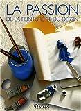 echange, troc Atlas - La passion de la peinture et du dessin : Coffret 2 volumes