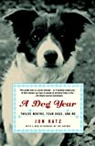 A Dog Year (Turtleback School & Library Binding Edition) (0613583620) by Katz, Jon