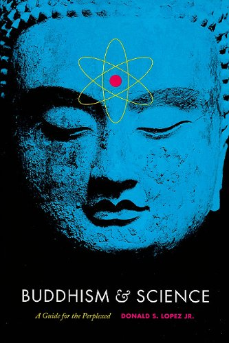 Buddhism and Science: A Guide for the Perplexed (Buddhism...