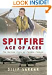 Spitfire Ace of Aces: The Wartime Sto...