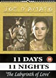 11 Days 11 Nights - Part 6 - The Labyrinth Of Love [DVD]