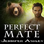 Perfect Mate: Shifters Unbound, Book 4.5 (       UNABRIDGED) by Jennifer Ashley Narrated by Cris Dukehart