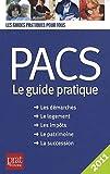 PACS : Le guide pratique