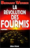 REVOLUTION DES FOURMIS -LA (2226086366) by Bernard Werber