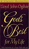 img - for God's Best for My Life: Daily Inspiration for a Deeper Walk with God book / textbook / text book