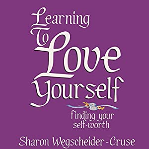 Learning to Love Yourself, Revised & Updated Audiobook