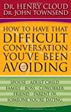 How To Have That Difficult Conversation Youve Been Avoiding