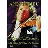 Andre Rieu: Royal Dreams - The Best of Live in Concert [DVD] [2007]