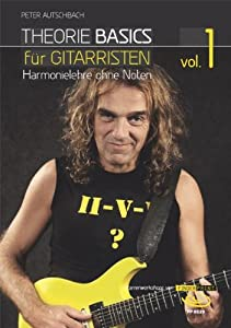 theorie basics f r gitarristen vol 1 harmonielehre ohne noten inkl dvd peter. Black Bedroom Furniture Sets. Home Design Ideas