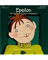 Epsilon : Un enfant extra-ordinaire