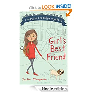 Kindle Book Bargain: Girl's Best Friend (Maggie Brooklyn Mystery), by Leslie Margolis. Publisher: Bloomsbury USA Childrens (October 12, 2010)