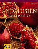 Andalusien: Küche & Kultur title=