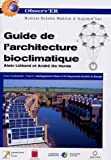 Guide de l'architecture bioclimatique : Tome 6, Am�nagement urbain et d�veloppement durable en Europe