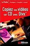 Copiez vos vid�os sur CD avec DivX