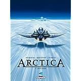 Arctica T04: R�v�lationspar Daniel Pecqueur