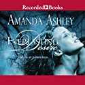 Everlasting Desire (       UNABRIDGED) by Amanda Ashley Narrated by Jennifer Ikeda