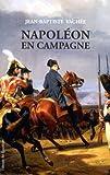 echange, troc Jean-Baptiste Vachée - Napoléon en campagne