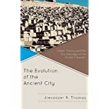 Evolution of the Ancient City