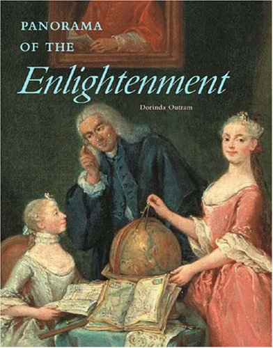 Panorama of the Enlightenment (Getty Trust Publications: J. Paul Getty Museum), Dorinda Outram