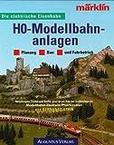 H0 - Modellbahnanlagen - Bernhard Stein