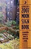 img - for 2007 Moon Sign Book: A Gardening Almanac & Guide to Conscious Living (Llewellyn's Moon Sign Book) book / textbook / text book