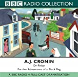 Dr. Finlay: BBC Radio 4 Full-cast Dramatisations: Further Adventures of a Black Bag (0563494328) by Cronin, A. J.