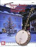 Mel Bay Tenor Banjo Christmas Songbook