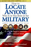img - for How to Locate Anyone Who Is or Has Been in the Military book / textbook / text book