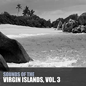 Sounds Of The Virgin Islands, Vol. 3