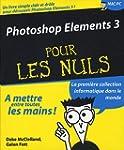 Photoshop Elements 3 pour les Nuls