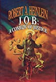 Robert A. Heinlein Job: A Comedy of Justice