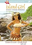 Island Girl Dance Fitness Work Begin: Tahitian Car