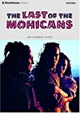 The Last of the Mohicans (Dominoes: Level 3: 1,000 Word Vocabulary) (0194244032) by James Fenimore Cooper