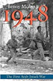 1948 - A History of the First Arab-Israeli War