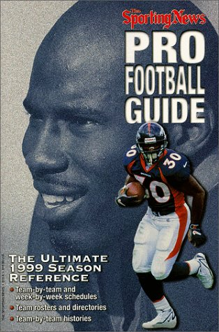 The Sporting News Pro Football Guide 1999