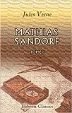 echange, troc Jules Verne - Mathias Sandorf: Tome 1